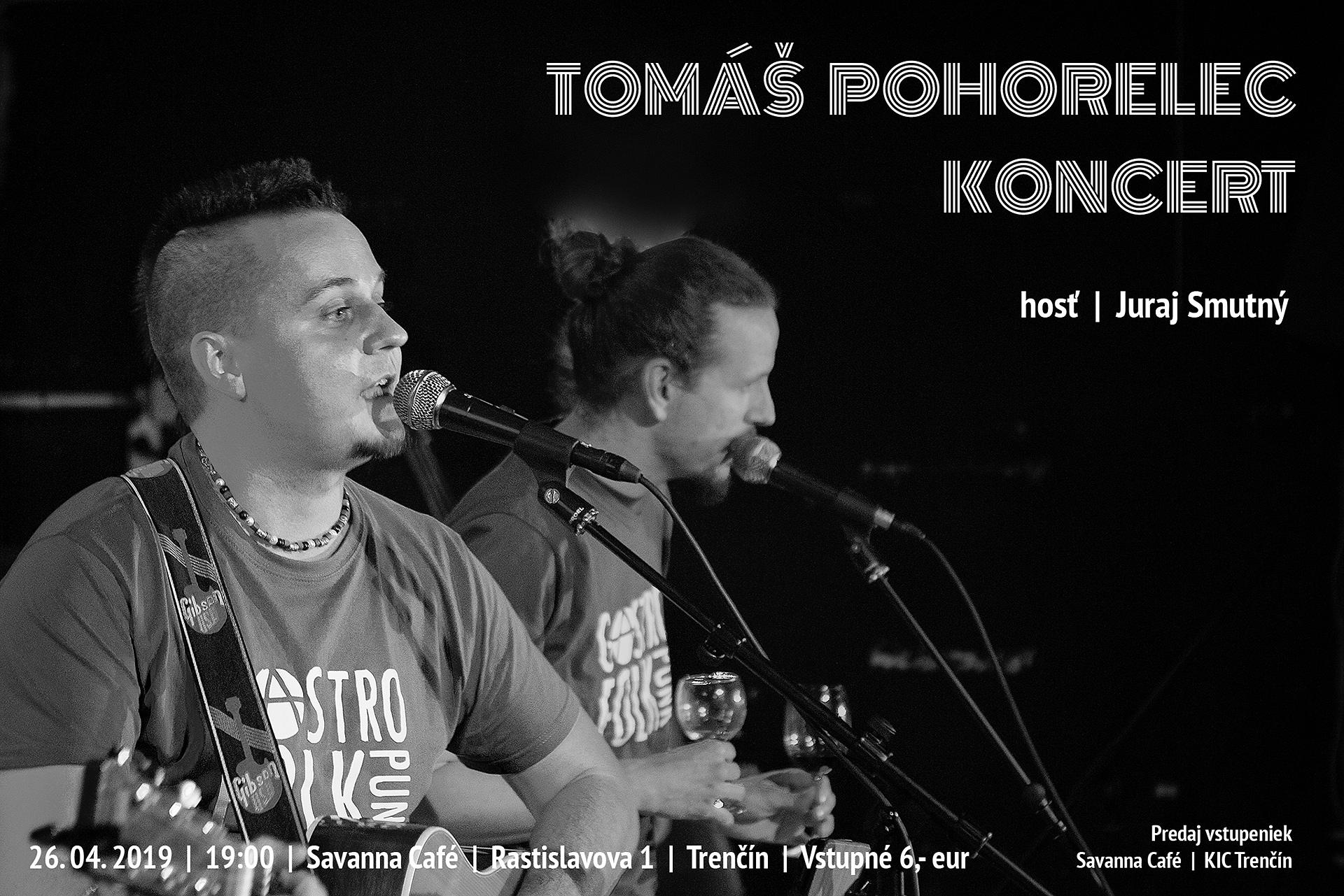 Koncert Tomáša Pohorelca s hosťom Jurajom Smutným